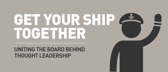 How to get buy-in from the board for thought leadership